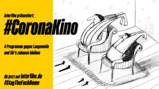 interfilm präsentiert: #CoronaKino