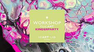 Kunstlabor «HeART Lab» präsentiert:   FLUID ART KINDERPARTY