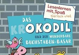Das Okodil und der wunderbare Buchstaben-Basar
