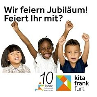 Kita Frankfurt wird 10 Jahre alt