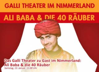 Galli Theater im Nimmerland: Ali Baba und die 40 Räuber