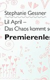 """Premierenlesung: """"Lil April - Das Chaos kommt selten allein"""""""