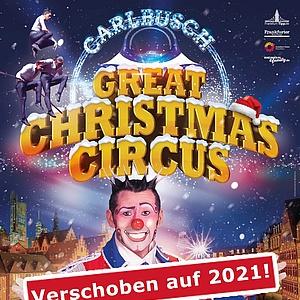 Great Christmas Circus kommt 2021 zurück